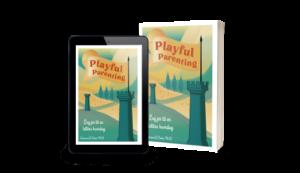 """""""Playful Parenting - Leg jer til en lettere hverdag"""" som e-bog og softcover"""
